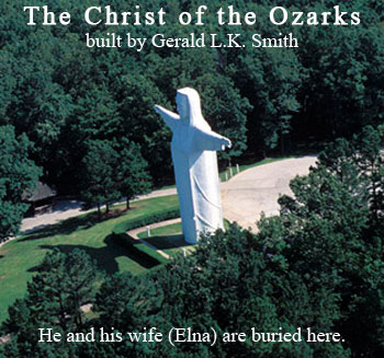 The Christ of Ozarks built by Gerald L. K. Smith